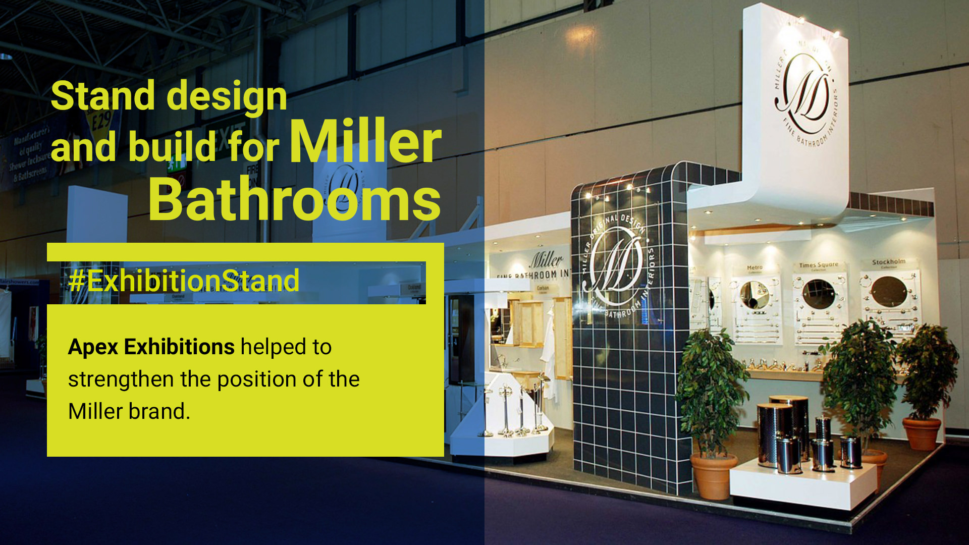 Miller bathrooms Custom Exhibition Stand Design