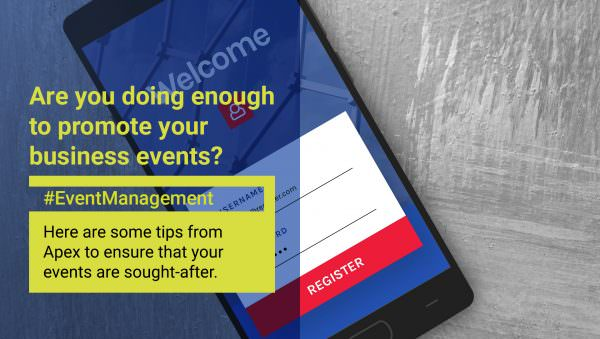Are you doing enough to promote your business events?