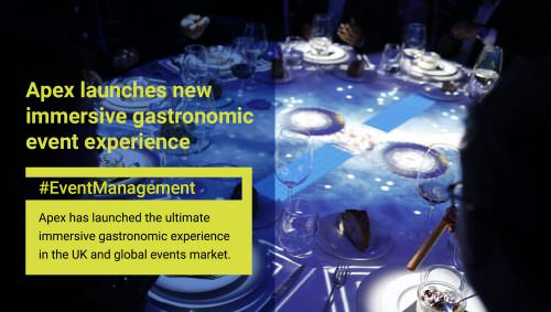 Apex launches immersive corporate gastronomic event experience after signing EU deal